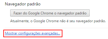 Chrome Configuracoes Avancadas